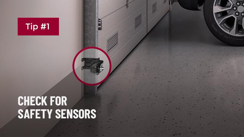 Consejo n.°1: Compruebe los sensores de seguridad.